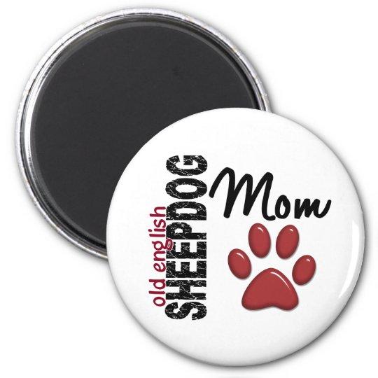 Old English Sheepdog Mom 2 Magnet