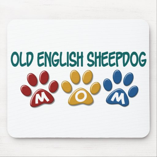 OLD ENGLISH SHEEPDOG Mom Paw Print 1 Mouse Pads