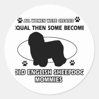 Old English Sheepdog Mommy Designs Classic Round Sticker
