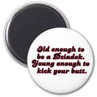 Old Enough Dziadek Fridge Magnets