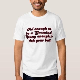 Old Enough Grandad T-Shirt