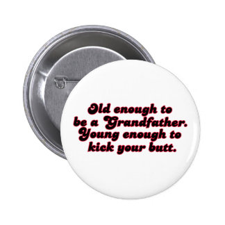 Old Enough Grandfather Pin