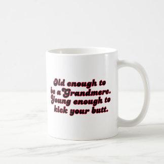 Old Enough Grandmere Coffee Mug