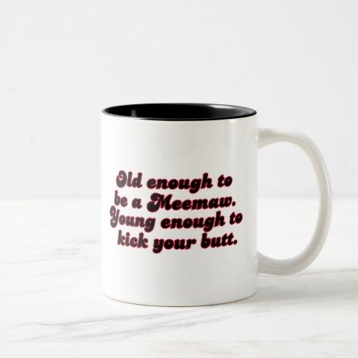 Old Enough Meemaw Two-Tone Coffee Mug