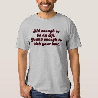 Old Enough Oji T-Shirt