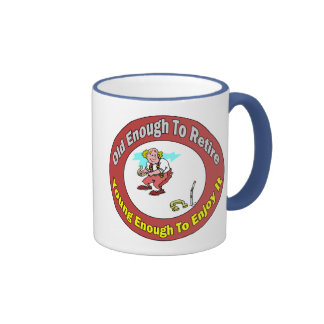 Old Enough To Retire (3) Ringer Mug