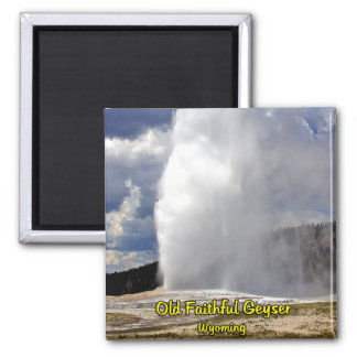 Old Faithful 2 Inch Square Magnet