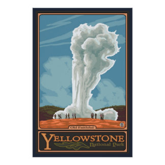 Old Faithful Geyser - Yellowstone Nat'l Park Poster