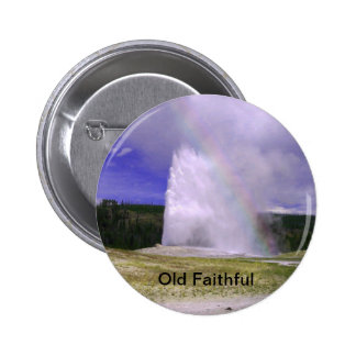 Old Faithful in Yellowstone National Park Pinback Buttons