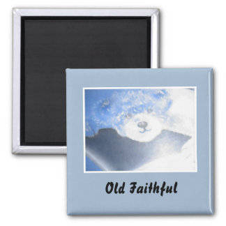 Old Faithful Teddy Bear Magnet