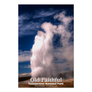 Old Faithful - Yellowstone National Park Poster