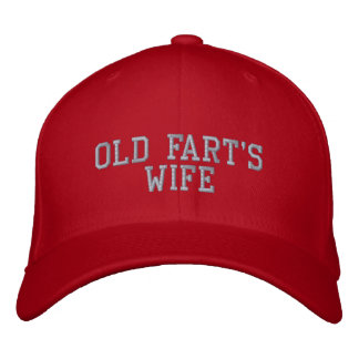 Old Fart s Wife Baseball Hat Embroidered Baseball Cap