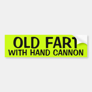 OLD FART WITH HAND CANNON BUMPER STICKER
