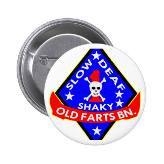 Old Farts Battalion Slow Shaky Deaf Pinback Button