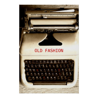 Old Fashion Love - Typewriter Machine Poster