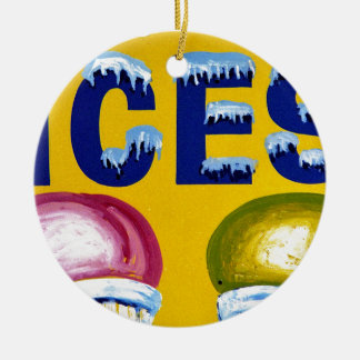 Old Fashion Signs: ICES! Ceramic Ornament