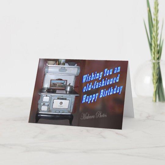 Old Fashioned Birthday Card Zazzle