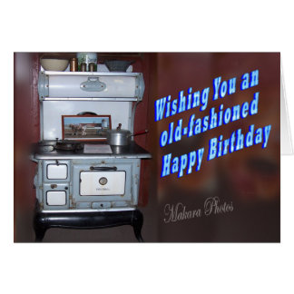 Old Fashioned Birthday Greeting Card