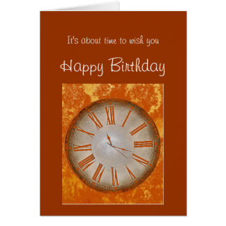 Old Fashioned Birthday with Vintage Clock humor Card
