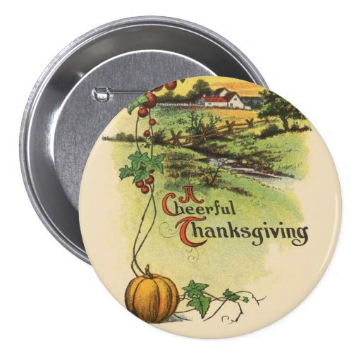 Old-Fashioned Cheerful Thanksgiving Button Pin