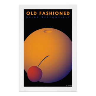 Old Fashioned (Large Archival Paper Poster)