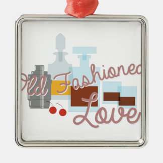 Old Fashioned Love Metal Ornament