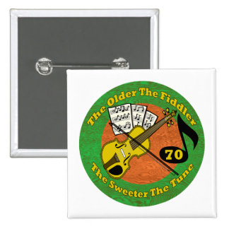 Old Fiddler 70th Birthday Gifts Pinback Button