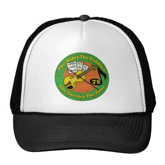 Old Fiddler 75th Birthday Gifts Trucker Hat