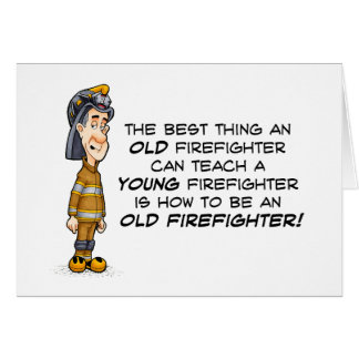 Old Firefighter Card