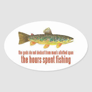 Old Fishing Saying Oval Sticker