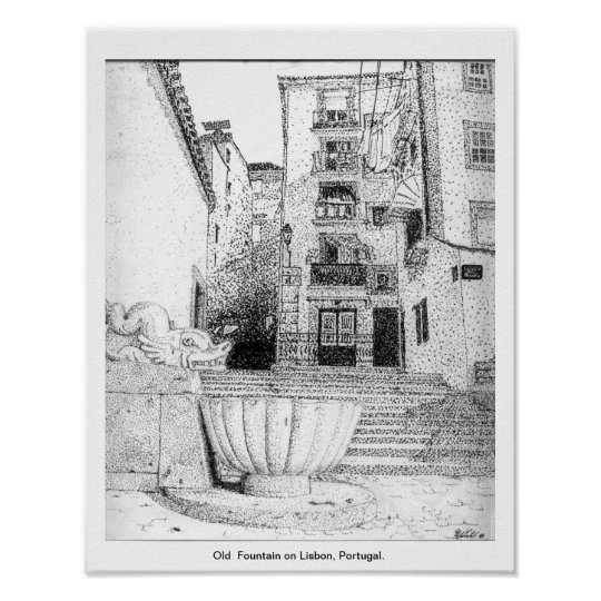 Old Fountain on Lisbon Portugal Poster