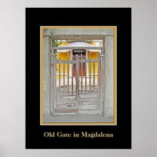 Old Gate in Magdalena del Mar Poster