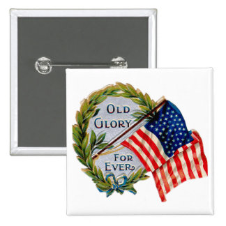 Old Glory Forever Vintage Flag Pinback Button