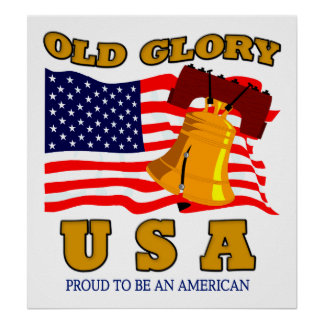 OLD GLORY POSTER