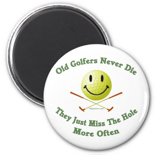 Old Golfers Miss The Hole Magnet