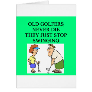 old golfers never die greeting card