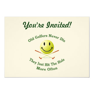 Old Golfers Never Die Hit the Hole 5x7 Paper Invitation Card