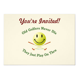 Old Golfers Never Die Play Thru 5x7 Paper Invitation Card