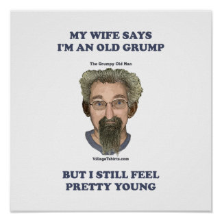 Old Grump Wife Says Poster