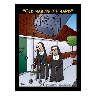 """""""Old Habits Die Hard"""" Postcard"""