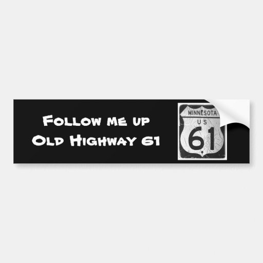 Old Highway 61 sign Bumper Stickers