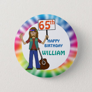 Old Hippie Hippy Tie Dye 65th Birthday Party Pinback Button