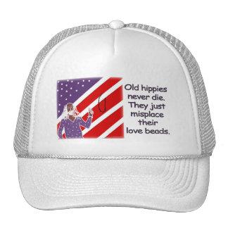 Old Hippies Never Die...  Hat