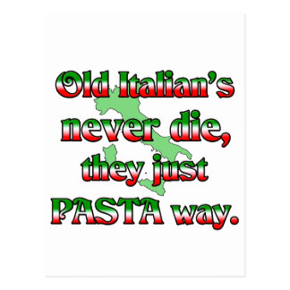 Old Italians Never Die Postcard