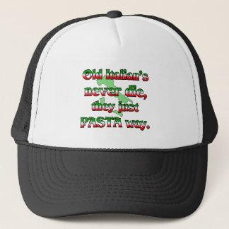Old Italians Never Die, They Just Pasta Way Trucker Hat