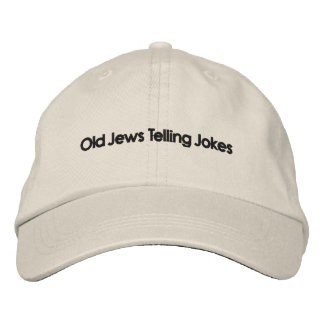 Old Jews Telling Jokes: The Hat! Embroidered Baseball Cap