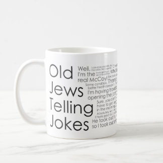 Old Jews Telling Jokes: The Joke Mug! Coffee Mug