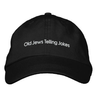 Old Jews Telling Jokes: The Other Hat! Embroidered Baseball Cap