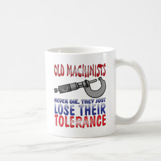 Old Machinists Epitaph Coffee Mug