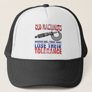 Old Machinists Epitaph Trucker Hat